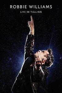 Cover Robbie Williams - Live In Tallinn [DVD]